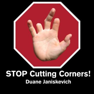 stop_cutting_corners_black